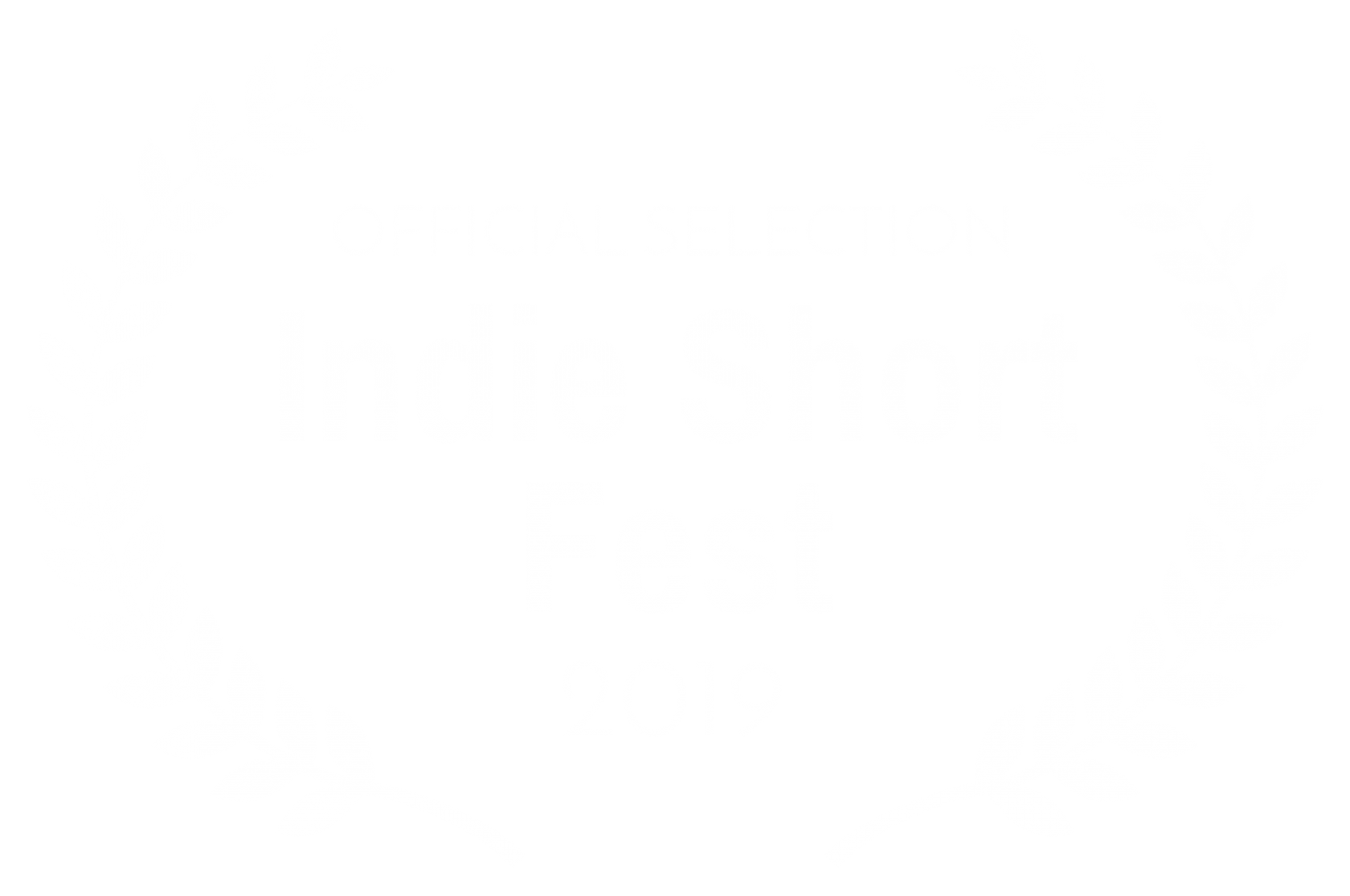 OFFICIAL SELECTION – Indie Short Fest – 2019