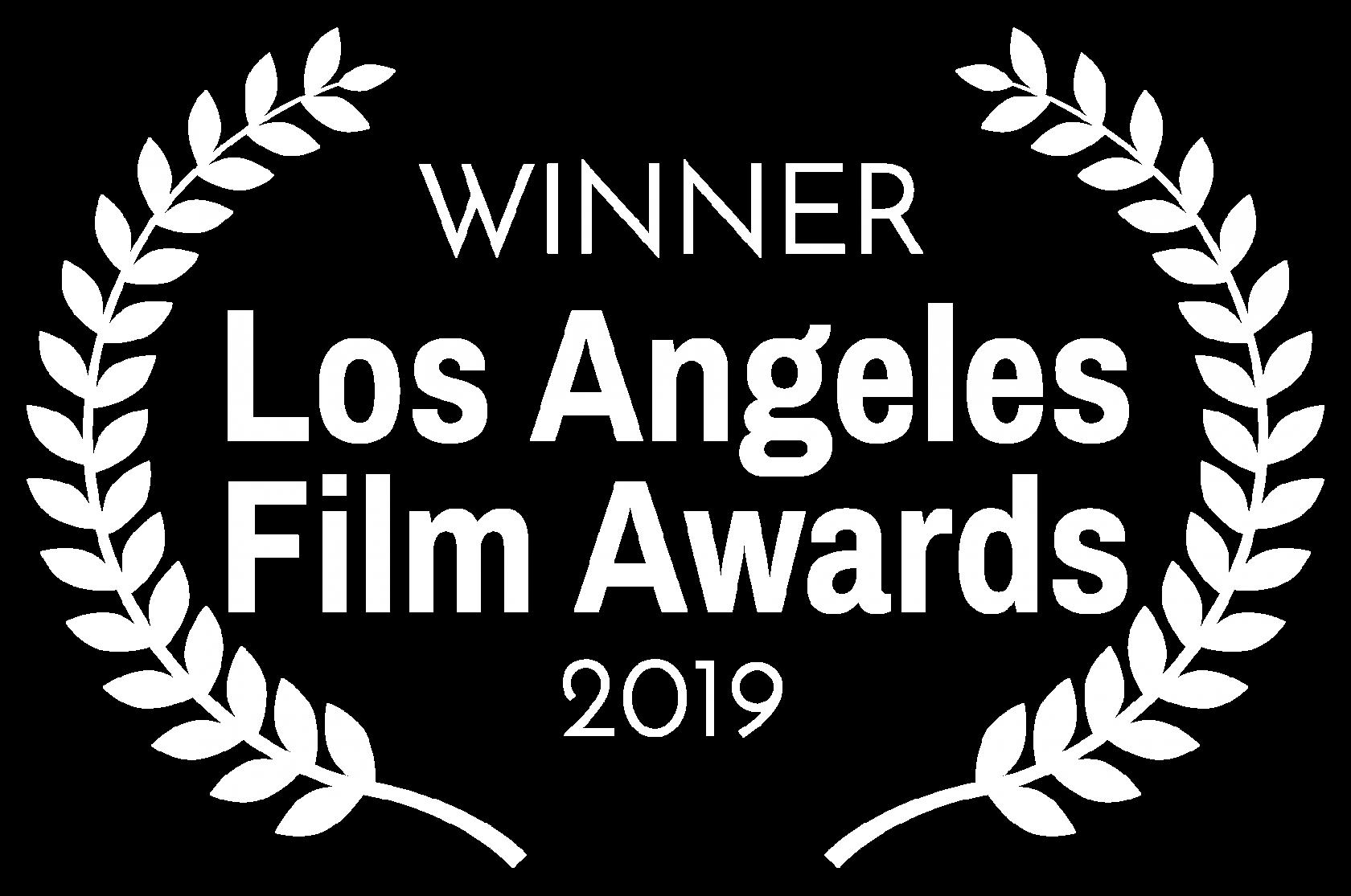 WINNER – Los Angeles Film Awards – 2019