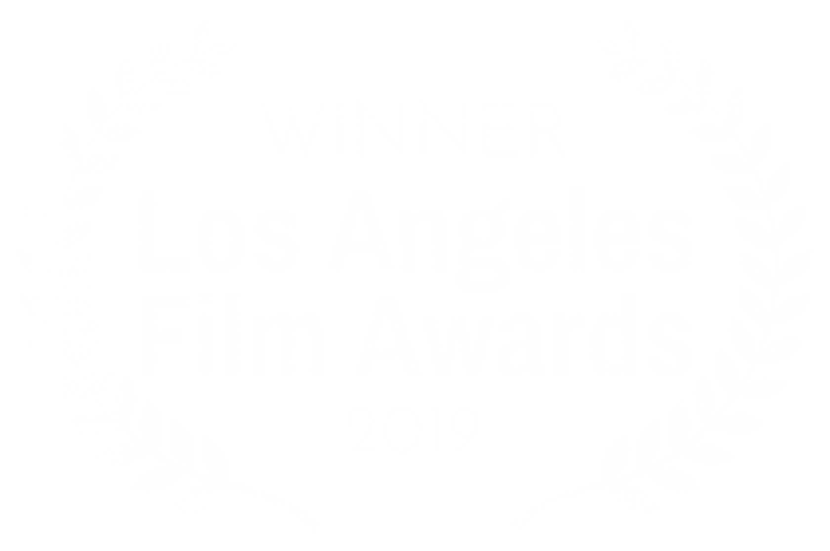 WINNER – Los Angeles Film Awards – 2019